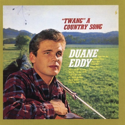 """Twang"" a Country Song (Bonus Track Version) - Duane Eddy"