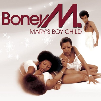 Mary's Boy Child / Oh My Lord - Boney M. song