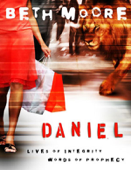 Daniel: Lives of Integrity, Words of Prophecy (Session 3: