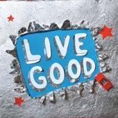 Live Good - EP