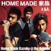 Home Made Kazoku @ The Animes - EP - Home Made Kazoku