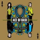 Ace of Base: Classic Remixes (Bonus Track Edition)