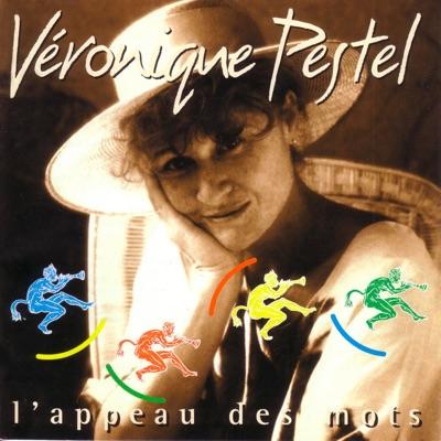 L'appeau des mots - Véronique Pestel