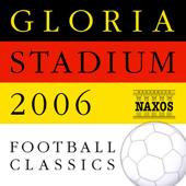 フットボール・クラシックス - Gloria Stadium 2006