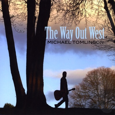 The Way Out West - Michael Tomlinson