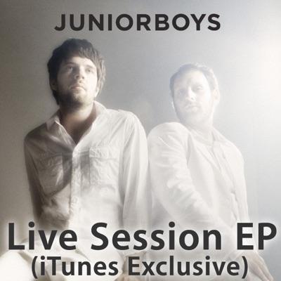 Live Session (iTunes Exclusive) - EP - Junior Boys