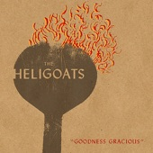 the Heligoats - Water Towers on Fire
