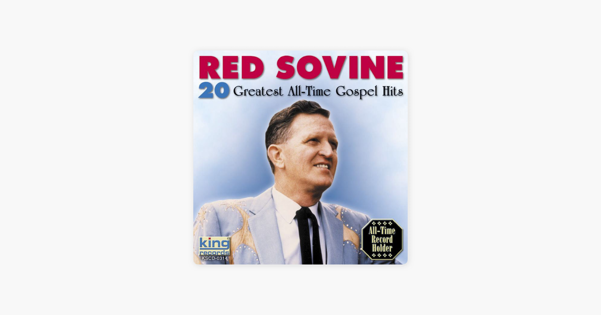 20 Greatest All-Time Gospel Hits by Red Sovine