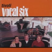 Vocal Six - Kiss From A Rose
