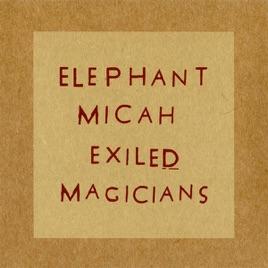 Elephant Micah - Echoer's Intent