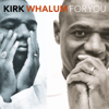 All I Do - Kirk Whalum