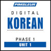 Pimsleur - Korean Phase 1, Unit 01: Learn to Speak and Understand Korean with Pimsleur Language Programs  artwork