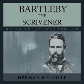 Bartleby, the Scrivener (Unabridged) audiobook