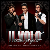Il Volo ... Takes Flight (Live from the Detroit Opera House)