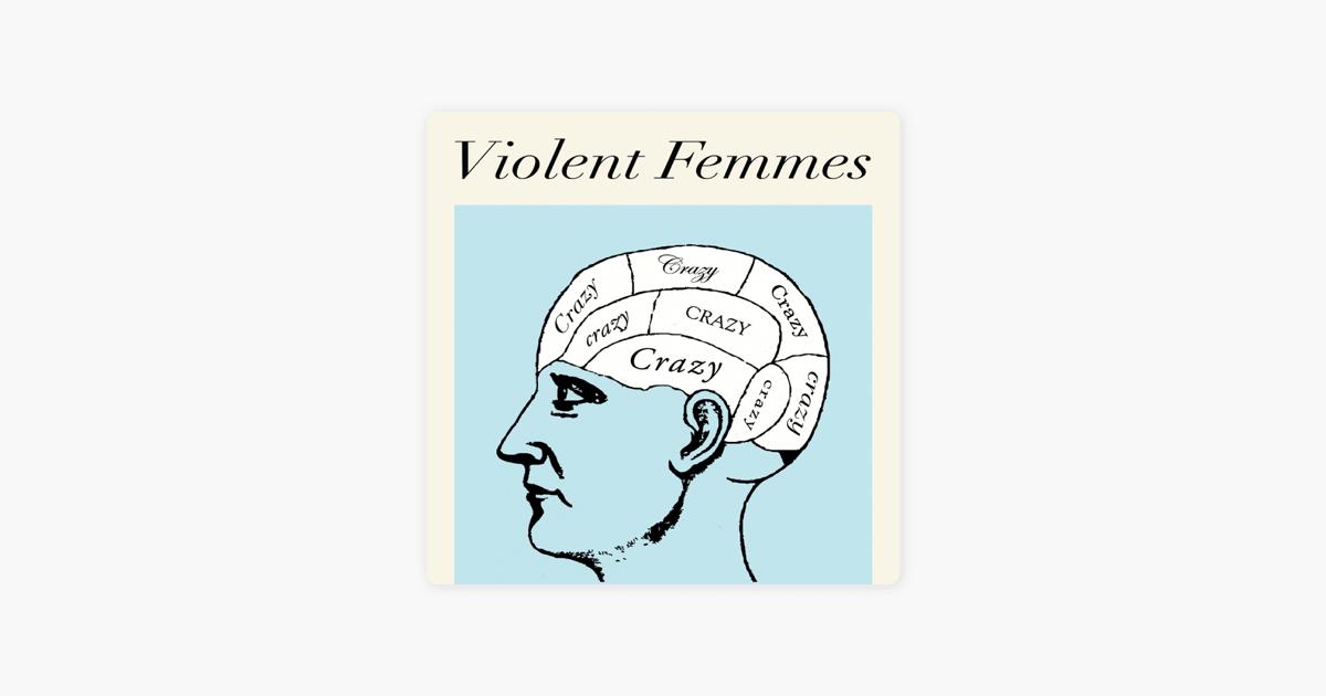 Crazy Ep By Violent Femmes On Apple Music