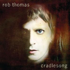 Rob Thomas - Someday
