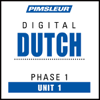 Pimsleur - Dutch Phase 1, Unit 01: Learn to Speak and Understand Dutch with Pimsleur Language Programs artwork