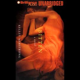 Bitten: Women of the Otherworld, Book 1 (Unabridged) [Unabridged  Fiction] audiobook