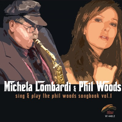 Sing & Play Phil Woods Songbook, Vol. 1 - Phil Woods