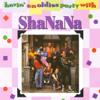 Havin' an Oldies Party With Sha Na Na - Sha Na Na