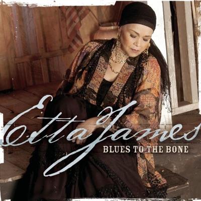 Blues to the Bone - Etta James