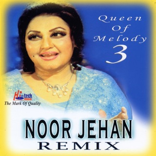 Noor Jehan Remix 1 (Queen of Melody) by 3 Little Boys on