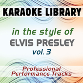 In the Style of Elvis Presley, Vol. 3 (Karaoke & Professional Performance Tracks)