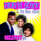 Bob B. Soxx & the Blue Jeans - Why Do Lovers Break Each Other's Hearts?