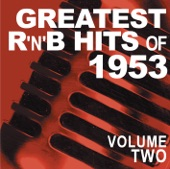 Greatest R&B Hits of 1953, Vol. 2
