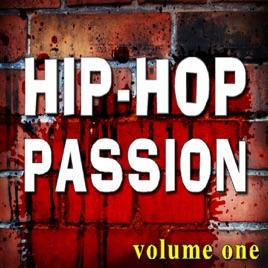 Hip Hop Passion (Hip Hop Beats, Rap Beats), Vol  One by Hip Hop Beats Hit  Crew