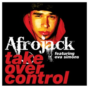 Take Over Control (feat. Eva Simons) - Single