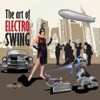 The Art Of Electro Swing, 2011