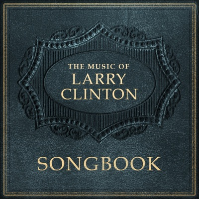 Songbook: The Music of Larry Clinton - Larry Clinton