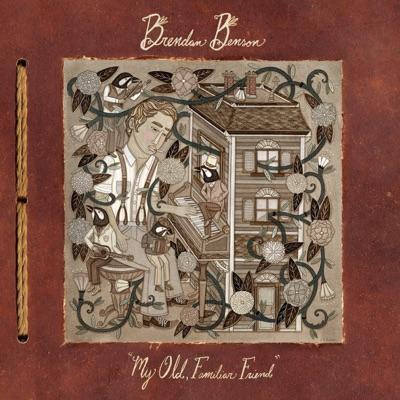 My Old, Familiar Friend - Brendan Benson