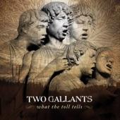 Two Gallants - Waves of Grain