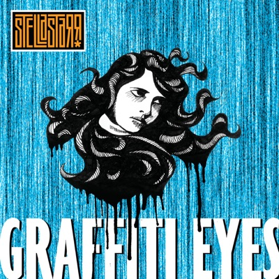 Graffiti Eyes - Single - Stellastarr