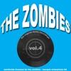 The Zombies - The Original Studio Recordings, Vol. 4