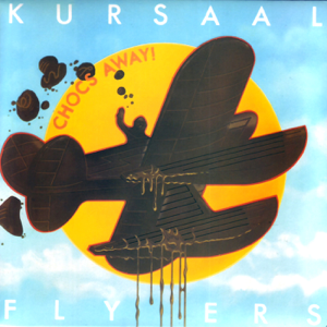 Kursaal Flyers - Chocs Away
