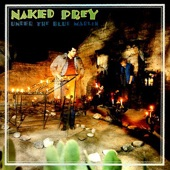 Naked Prey - What Price for Freedom