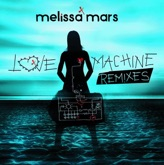 Love Machine Remixes - EP