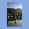 Dr. Bob Rotella with Bob Cullen - The Golf of Your Dreams portada