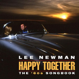‎Happy Together: The '60s Songbook by Lee Newman on iTunes