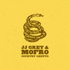 Country Ghetto - JJ Grey & Mofro