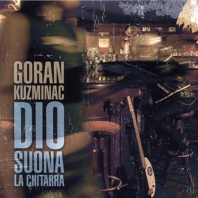 Goran Kuzminac - Dio suona la chiatarra - Cover
