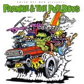 Frankie & The Pool Boys - Snakes and Ladders