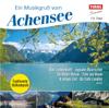 Ein Musikgruß vom Achensee - Various Artists