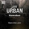 Urban, J.: Piano Album - Biljana Urban
