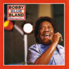 "Ain't No Sunshine When She's Gone - Bobby ""Blue"" Bland"