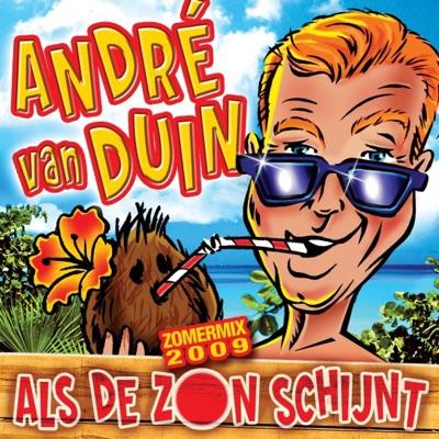 Als de zon schijnt (Zomermix 2009) - Single - Andre van Duin