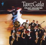 TanzGala - Palast Orchester & Max Raabe - Palast Orchester & Max Raabe